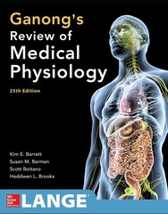 Ganong's Review of Medical Physiology 25th Edition 2016