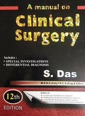 A Manual on Clinical Surgery 12th Edition 2016 By S Das