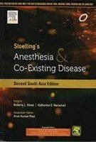 Stoelting's Anesthesia & Co-existing Disease (Second South Asia Edition), 2nd edition 2014 (Paperback) by A K Paul