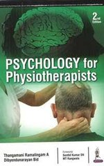 Psychology for Physiotherapists by Thangamani Ramalingam A & Dibyendunarayan Bid