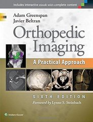 Orthopedic Imaging: A Practical Approach Hardcover – 1 Oct 2014 by Adam Greenspan