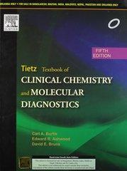 Tietz Textbook of Clinial Chemistry and Molecular Diagnostics 5/e, 2012 (Hardcover) by Carl A. Burtis