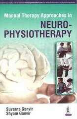 Manual Therapy Approaches in Neuro-Physiotherapy Suvarna Ganvir & Shyam Ganvir