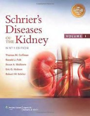 Schrier's Diseases of the Kidney 9th Edition 2013 ( 2 Volume Set ) Hardcover by Robert W. Schrier and Thomas M. Coffman