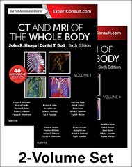 CT and MRI of the Whole Body 6th Edition 2016 (2 Volume Set) by John R. Haaga & Daniel Boll