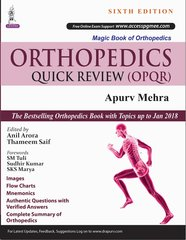 ORTHOPEDICS Quick Review 6th edition 2018 by Apurv Mehra