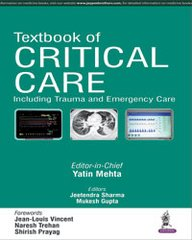 Textbook of Critical Care Including Trauma and Emergency Care 2016 by Yatin Mehta