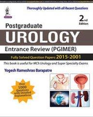 Postgraduate Urology Entrance Review (PGIMER) 2nd/e, 2016 by Yogesh Rameshrao Barapatre