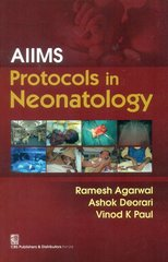 AIIMS Protocols in Neonatology by Ramesh Agarwal, Vinod k Paul