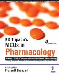 KD Tripathi's MCQs in Pharmacology Based on 7th Edition of KD Tripathi's Essentials of Medical Pharmacology (Paperback) by BHANDARI PRASAN