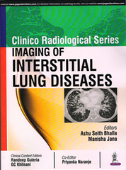 CLINICO RADIOLOGICAL SERIES IMAGING OF INTERSTITIAL LUNG DISEASES BY ASHU SEITH BHALLA