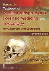 Parikh Textbook of Medical Jurisprudence Forensic Medicine and Toxicology 7th Edition by BV Subrahmanyam