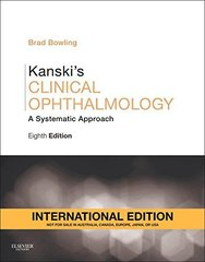 Kanski's Clinical Ophthalmology: A Systematic Approach 8th Edition 2015 (Paperback) by Brad Bowling