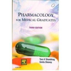 Pharmacology for Medical Graduates, 3/e Paperback – 1 Jan 2015 by Tara V Shanbhag