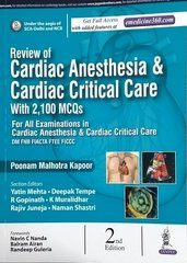 Review of Cardiac Anesthesia & Cardiac Critical Care 2nd Edition 2017 by Poonam Malhotra Kapoor