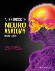 A Textbook of Neuroanatomy 2nd Edition 2016 (Paperback) by Maria Patestas