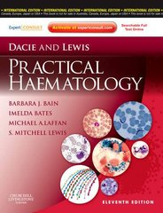 Dacie and Lewis Practical Haematology 11th Edition 2012 by Barbara J. Bain