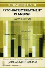 Fundamentals of Psychiatric Treatment Planning, 2/E James A. Kennedy