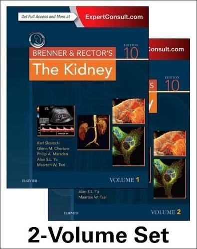 Brenner & Rector'sThe Kidney, 10/E, 2 Vols. Set (HB) 2016 By Skorecki