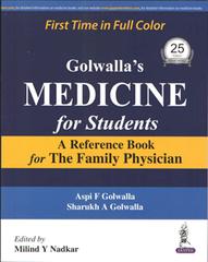 Golwalla's Medicine for students by Aspi F Golwalla, Sharukh a Golwalla