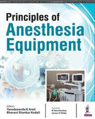 Principles of Anesthetic Equipment Yasodananda K Areti & Bhavani Shankar Kodali