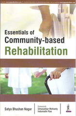ESSENTIALS OF COMMUNITY-BASED REHABILITATION By SATYA BHUSHAN NAGAR
