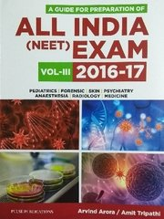 All India (NEET) Exam 2016-17 (Volume 3) by Arvind Arora / Amit Tripathi
