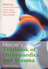 MERCER'S TEXTBOOK OF ORTHOPAEDICS AND TRAUMA(PB) 10/e, 2012 by SIVANANTHAN