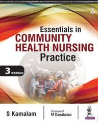 Essentials in Community Health Nursing Practice by Kamalam