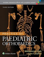 Practice of Paediatric Orthopaedics (Hardcover) by Mohammad Diab