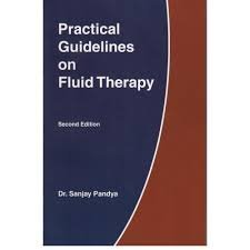Practical Guidelines on Fluid Therapy 2nd edition by Dr. Sanjay Pandya