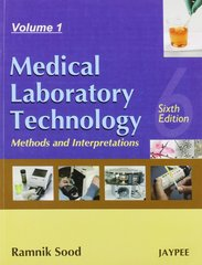 Medical Laboratory Technology (Methods and Interpretations) (Set of 2 Vols) 6/e, 2009 by RAMNIK SOOD