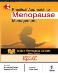Practical Approach to Menopause Management by Rujuta Fuke