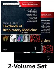 Murray & Nadel's Textbook of Respiratory Medicine, 2-Volume Set, 6/E Hardcover 2015 by V.Courtney Broaddus MD and Robert J. Mason MD