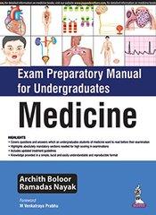 Exam Preparatory Manual for Undergraduates MEDICINE 2016 by Archith Boloor, Ramadas Nayak