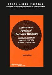 Christensen's Physics of Diagnostic Radiology, 4/e 1990 by Curry