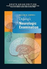 DeJongs The Neurologic Examination 7/e, 2012 (Hardcover) by William W. Campbell