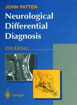 John Patten Neurological Differential Diagnosis 2nd Edition