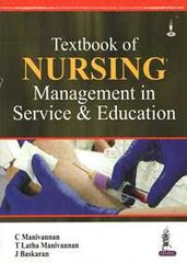 Textbook of Nursing Management in Service & Education by Manivannan