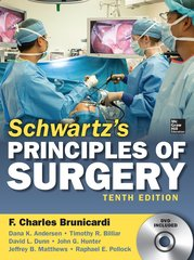 Schwartz Principles of Surgery, 10th edition 2014 (Hardcover) by F. Charles Brunicardi