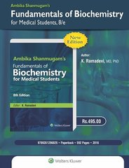 Ambika Shanmugam's Fundamentals of Biochemistry for Medical Students, 8/e, 2016 by K. Ramadevi