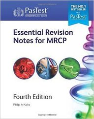 Essential Revision Notes For Mrcp 4th Edition 2015 by Philip Kalra