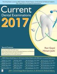 Current Dental Examination 2017 By Ravi Goyal/Himani Joshi