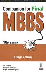 Companion For Final MBBS 10th Edition 2016 Paperback by Singi Yatiraj
