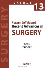 ROSHAN LALL GUPTA'S RECENT ADVANCES IN SURGERY VOLUME 13 BY PUNEET