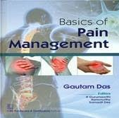 Basics of Pain Management by Gautam Das