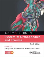 Apley & Solomon's System of Orthopaedics and Trauma 10th Edition 2017 by Ashley Blom