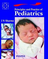 Principle and Practice of Pediatrics (Paperback) by JN Sharma