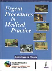 Urgent Procedures in Medical Practice by Sanja Kupesic Plavsic