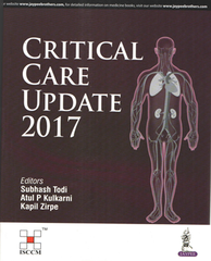 CRITICAL CARE UPDATE 2017 by SUBHASH TODI